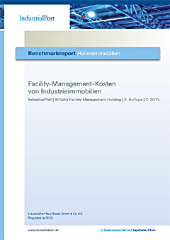 2. Auflage Benchmarkreport Facility-Management-Kosten Industrieimmobilien - IndustrialPort